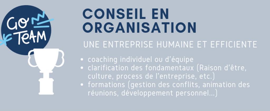Conseil en organisation : l'entreprise humaine et efficiente !